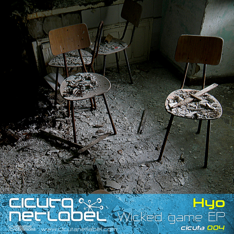 Cicuta 004: Hyo - Wicked Game EP