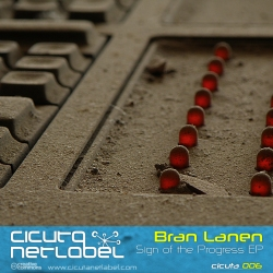 Bran Lanen – Sign Of The Progress EP [CICUTA 006]